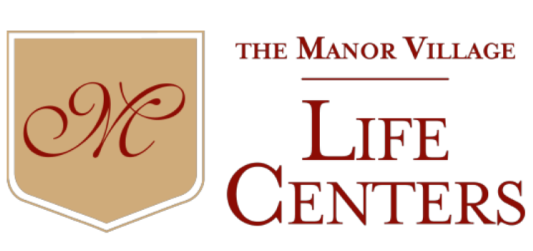 Manor Village Life Centers Independent and Assisted Senior Living